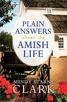 Plain Answers About the Amish Life